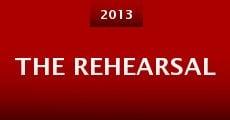 Película The Rehearsal