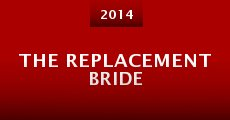 The Replacement Bride (2014) stream