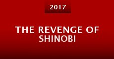 Película The Revenge of Shinobi