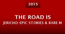 Película The Road Is Jericho: Epic Stories & Rare Matches from Y2J