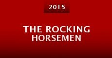 The Rocking Horsemen (2015) stream