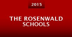 The Rosenwald Schools (2015)