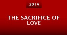 Película The Sacrifice of Love