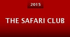 The Safari Club (2015)