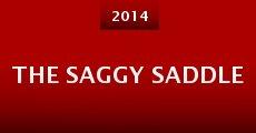 The Saggy Saddle (2014) stream