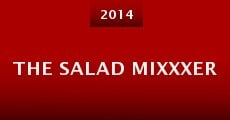 The Salad Mixxxer