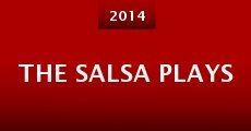 The Salsa Plays (2014)