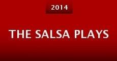 The Salsa Plays (2014) stream