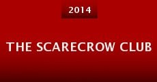 The Scarecrow Club (2014)