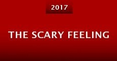 The Scary Feeling (2015) stream