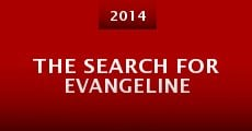 Película The Search for Evangeline