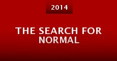 The Search for Normal (2014) stream