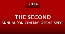 The Second Annual 'On Cinema' Oscar Special