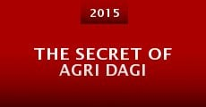The Secret of Agri Dagi (2015) stream