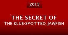 The Secret of the Blue-Spotted Jawfish (2015) stream