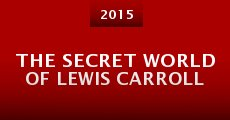 Película The Secret World of Lewis Carroll