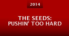 The Seeds: Pushin' Too Hard (2014)