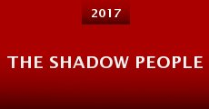 The Shadow People (2015) stream