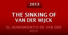 The Sinking of Van Der Wijck (2013) stream