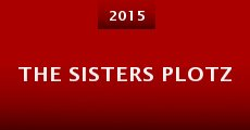 The Sisters Plotz (2015) stream