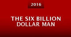 Ver película The Six Billion Dollar Man