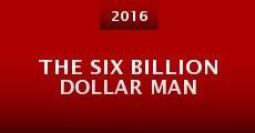 The Six Billion Dollar Man (2016) stream