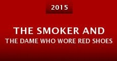 The Smoker and the Dame Who Wore Red Shoes (2015)