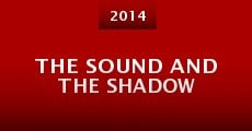 Película The Sound and the Shadow