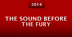 Película The Sound Before the Fury