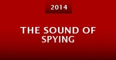 Película The Sound of Spying
