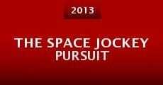 The Space Jockey Pursuit (2013)