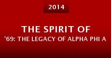 The Spirit of '69: The Legacy of Alpha Phi Alpha at the University of Georgia (2014) stream