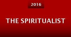 The Spiritualist (2016) stream