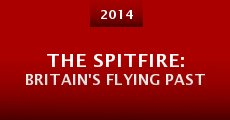 The Spitfire: Britain's Flying Past (2014) stream