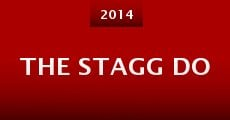 The Stagg Do (2014)