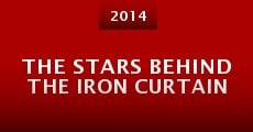 The Stars Behind the Iron Curtain (2014) stream