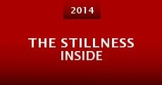 Película The Stillness Inside