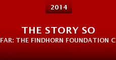 The Story So Far: The Findhorn Foundation Community (2014) stream