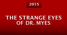 The Strange Eyes of Dr. Myes