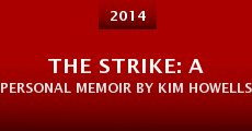 The Strike: A Personal Memoir by Kim Howells (2014)
