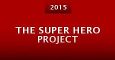 The Super Hero Project (2015)