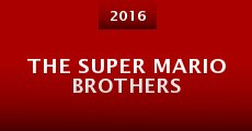 The Super Mario Brothers (2016) stream