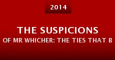 Película The Suspicions of Mr Whicher: The Ties That Bind