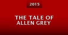 The Tale of Allen Grey (2015) stream