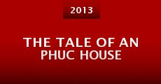 The Tale of An Phuc House