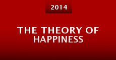 The Theory of Happiness (2014)