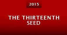 Película The Thirteenth Seed