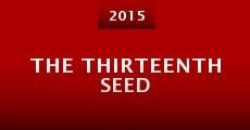 The Thirteenth Seed (2015)