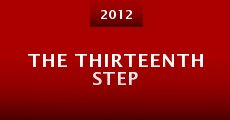 The Thirteenth Step (2013) stream
