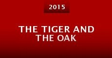 Película The Tiger and the Oak